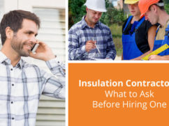 questions to ask insulation contractors before hiring one
