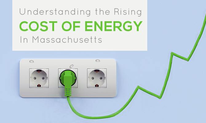 Understanding the Rising Cost of Energy in Massachusetts