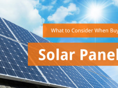 What to Consider When Buying Solar Panels
