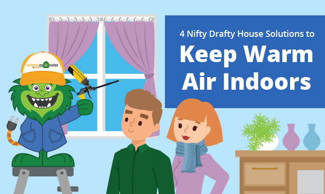 drafty house solutions