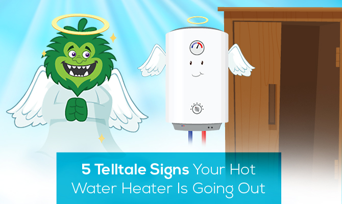 signs your water heater is going out