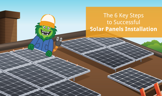 The 6 Key Steps To Successful Solar Panels Installation